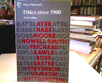 Warnock, Mary. Ethics Since 1900 (Opus Books). Third edition.