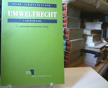 Umweltrecht : Einführung. von 6., vollst. überarb. Aufl.