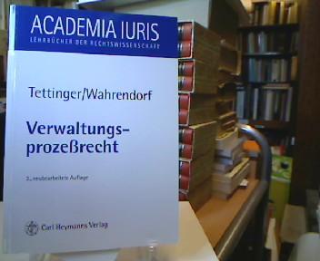Verwaltungsprozeßrecht. und Volker Wahrendorf, Academia iuris 3., neubearb. Aufl.
