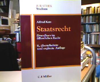 Staatsrecht. Grundkurs im öffentl. Recht. Jurathek : Studium 8., überarb. u. erg. Aufl.