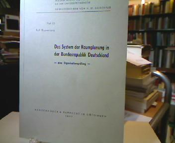 Das System der Raumplanung in der Bundesrepublik Deutschland : e. Organisationsprüfung. Beiträge aus dem Institut für Verkehrswissenschaft an der Universität Münster , H. 83