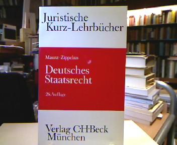 Deutsches Staatsrecht. Ein Studienbuch. Juristische Kurz-Lehrbücher. 26., neubearb. Aufl.