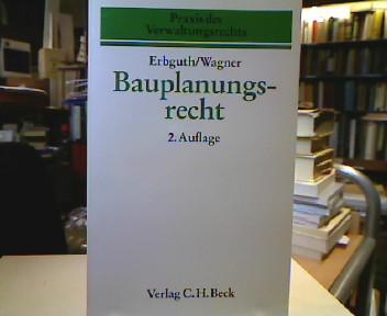 Bauplanungsrecht. Praxis des Verwaltungsrechts Heft 1. 2. Aufl.