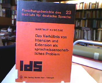 Das  Verhältnis von Intension und Extension als sprachwissenschaftliches Problem. Forschungsberichte / Institut für Deutsche Sprache Mannheim, Bd. 23.