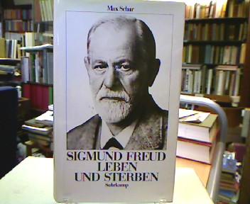Sigmund Freud : Leben und Sterben. [Aus d. Engl. von Gert Müller]. Einmalige Sonderausg.