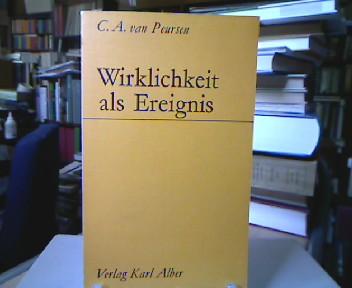 Wirklichkeit als Ereignis : Eine deiktische Ontologie. [Übers. aus d. Niederländ. von Rob van Wezemael.].