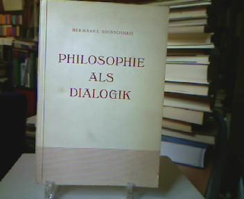 Philosophie als Dialogik.