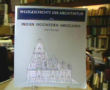 Indien Indonesien Indochina (Weltgeschichte der Architektur).
