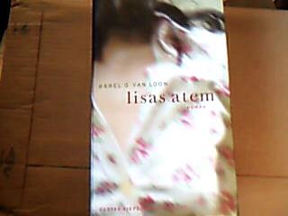 Lisas Atem. 1. Aufl.