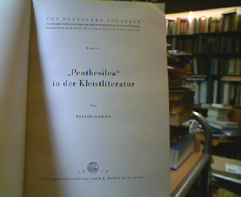 """""""Penthesilea"""" in der Kleistliteratur (Von Deutscher Poeterey, 16)."""