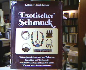Exotischer Schmuck. Zeichn.: Inga Koch. Red. u. Fotogr.: Burkhardt Kiegeland.