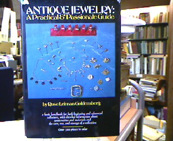 Leiman Goldemberg, Rose. Antique Jewelry : A Practical and Passionate Guide.