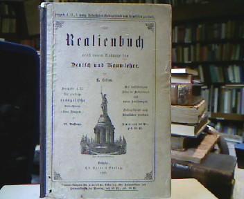 Realienbuch nebst einem Anhange für Deutsch und Raumlehre. Ausgabe A. II. für einfache evangelische Volksschulen (Neue Ausgabe.). 27. Aufl.