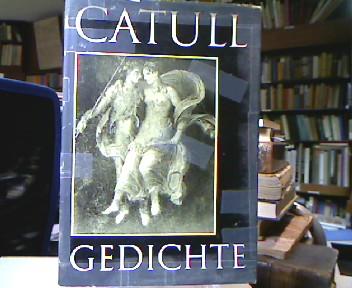 """Catull Gedichte : Lateinisch und Deutsch von Rudolf Helm. Lizenzausgabe des Akademie-Verlages, Berlin """"Schriften und Quellen der alten Welt""""."""