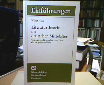 Literaturtheorie im deutschen Mittelalter von den Anfängen bis zum Ende des 13. Jahrhunderts. 1. Aufl.