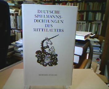Deutsche Spielmannsdichtungen des Mittelalters. Nacherzählt und hrsg. von Gretel und Wolfgang Hecht. 1. Aufl.