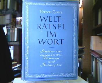 Welträtsel im Wort. Studien zur europäischen Dichtung und Philosophie.