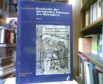 Geschichte der lateinischen Literatur des Mittelalter. Bd. 1. Bd. 1: Von Cassiodor bis zum Ausklang der karolingischen Erneuerung. 1. Aufl.