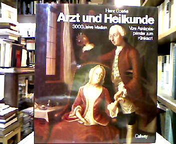 Goerke, Heinz [Bearb.]. Arzt und Heilkunde : Vom Asklepiospriester zum Klinikarzt ; 3000 Jahre Medizin.