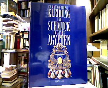 Kleidung und Schmuck im Alten Ägypten. Unter Mitarbeit von Peter A. Clayton. Vorwort von Silvio Curto.
