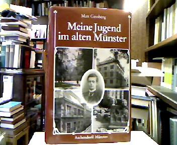Meine Jugend im alten Münster. Hrsg. von Paul Pieper. Mit einem genealogischen Beitr. von Clemens Steinbicker. 1. Aufl.