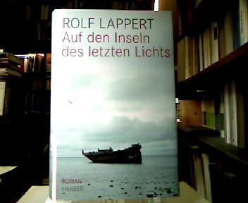 Auf den Inseln des letzten Lichts : Roman. 1. Aufl.