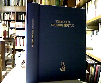 Vir bonus dicendi peritus : Festschrift für Alfons Weische zum 65. Geburtstag.