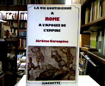 La vie quotidienne à Rome à l