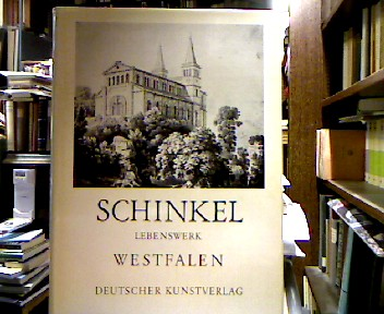 Karl Friedrich Schinkel : Lebenswerk; Westfalen.