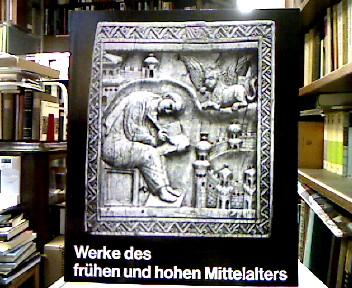 Werke des frühen und hohen Mittelalters (= Bildhefte des Westfälischen Landesmuseums für Kunst Münster).