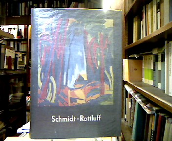 Karl Schmidt-Rottluff.