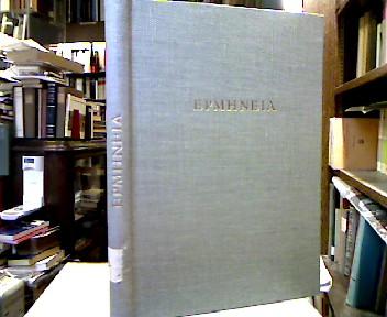 Epmhneia. Festschrift Otto Regenbogen zum 60. Geburtstag am 14. Februar 1951 darbebracht von Schülern und Freunden.