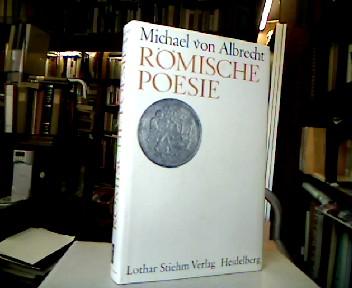 Römische Poesie : Texte u. Interpretationen. 1. Aufl.