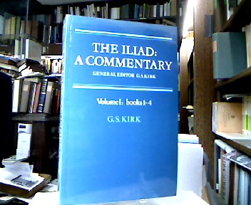 The Iliad : A Commentary Volume 1: Books 1-4.