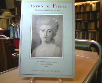Peters, Anton de - May, Helmut. Anton de Peters. Ein Zeichner des Rokoko aus Köln.