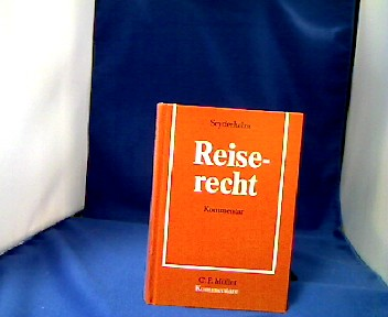 Reiserecht : Kommentar. von, C.-F.-Müller-Kommentare