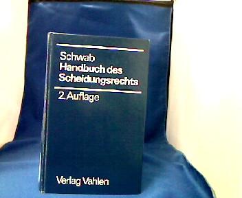 Handbuch des Scheidungsrechts. hrsg. von Dieter Schwab 2., völlig neubearb. Aufl. / bearb. von Helmut Borth ...