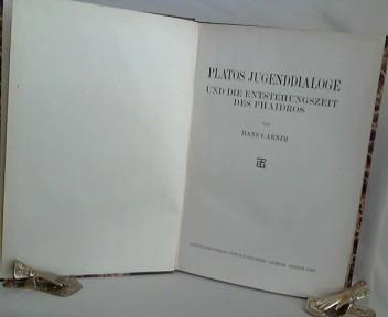 Platos Jugenddialoge und die Entstehungszeit des Phaidros. 1. Auflage.