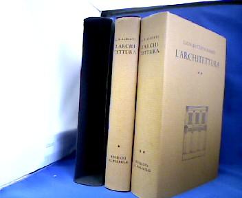 L´Architettura ( De Re Aedificatoria) Ed. di Giovanni Orlandi et di Paolo Portoghesi. Classici Italiani di Science Tecniche e Arti. 1. Auflage.
