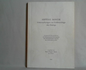 Hippias maior. Untersuchungen zur Echtheitsfrage des Dialogs. Inaugural-Dissertation.