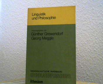 Linguistik und Philosophie. (= Wissenschaftliche Paperbacks Grundlagenforschung, Studien 3)