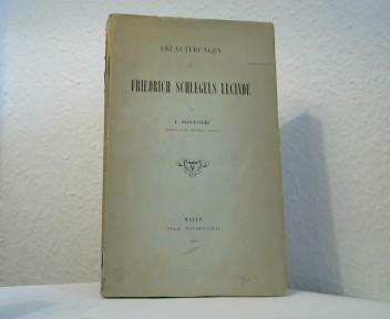 Erläuterungen zu Friedrich Schlegels Lucinde.