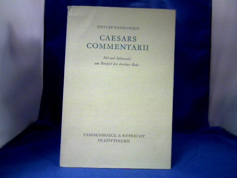 Caesars Commentarii. Stil und Stilwandel am Beispiel der direkten Rede. 1. Auflage.