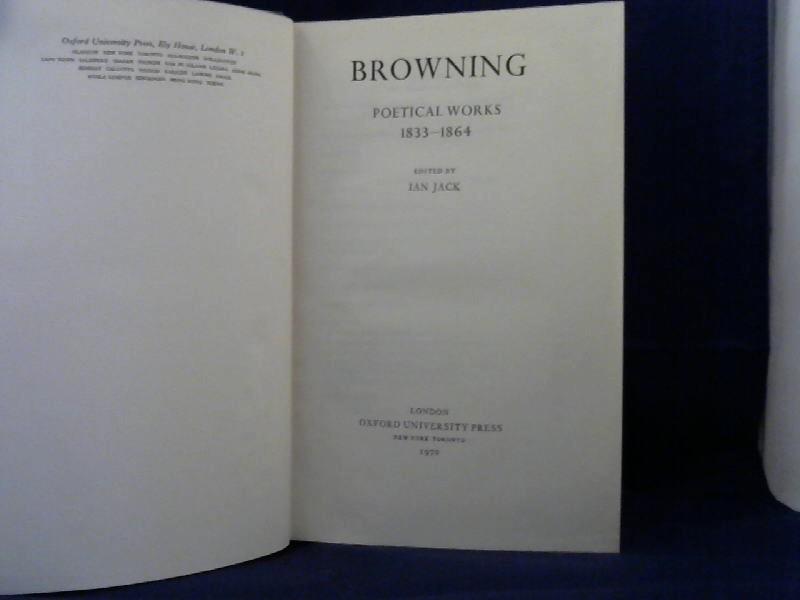 Poetical Works 1833-1864. Edited by Ian Jack.