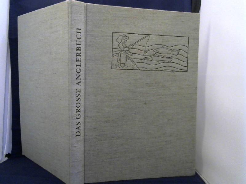 Koller, L., A. Grosser und C. Moser. Das grosse Anglerbuch. 2. Auflage.
