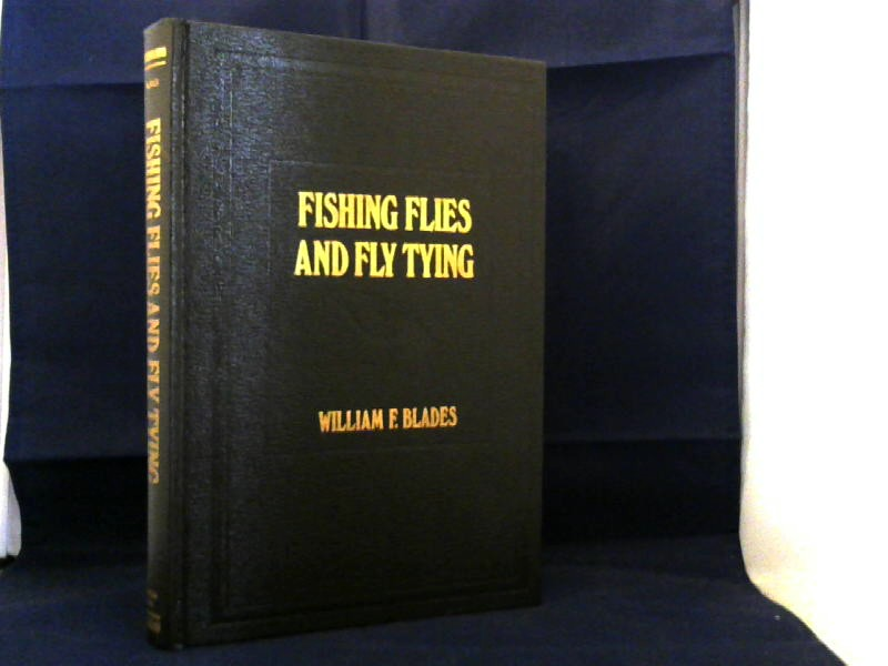 Fishing Flies and Fly Tying. American Insects, Including Nymphs and Crustaceans.
