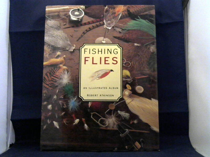 Fishing Flies. An Illustrated Album.
