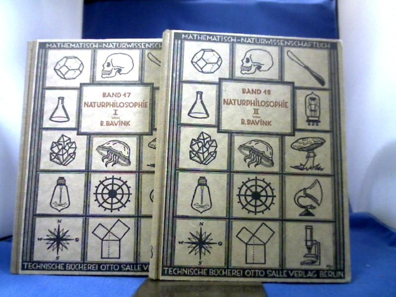 Die Hauptfragen der heutigen Naturphilosophie. 2 Bände. Mathematisch-naturwissenschaftlich-technische Bücherei Band 17+18. 1. Auflage.