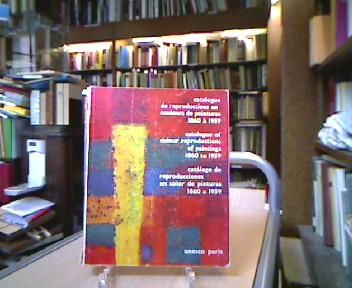 Unesco. Catalogue de reproduction en couleurs de peintures 1860 à 1959