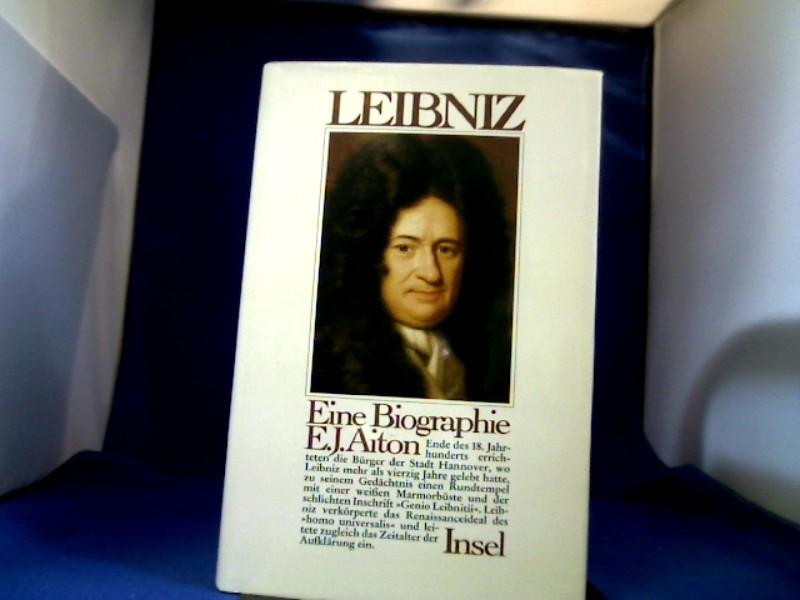 Gottfried Wilhelm Leibniz : eine Biographie. Aus dem Engl. übertr. von Christiana Goldmann und Christa Krüger 1. Aufl.